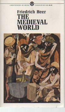 The Medieval World: Europe 1100-1350: Greidrick Heer