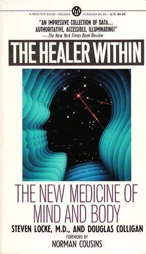 9780451625540: The Healer Within: The New Medicine of Mind and Body