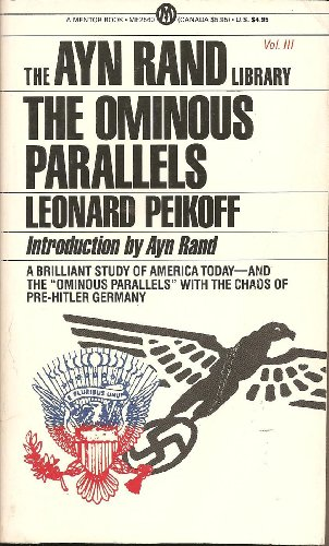 9780451625601: The Ominous Parallels (The Ayn Rand Library - Volume III)