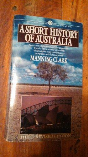 9780451625618: A Short History of Australia (Mentor Series)