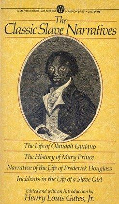 9780451625649: The Classic Slave Narratives