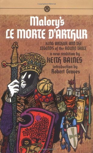 9780451625670: Morte d'Arthur, Le: King Arthur and the Legends of the Round Table (Mentor Series)