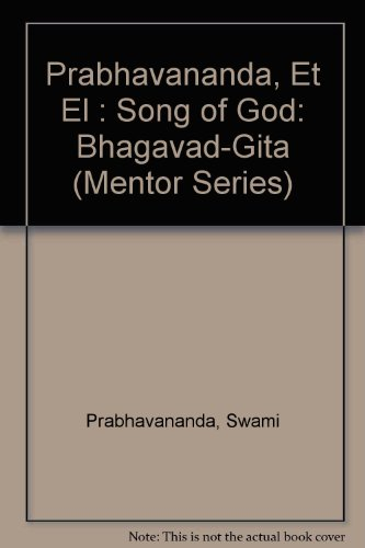 9780451625762: The Bhagavad-Gita: The Song of God (Mentor Series)