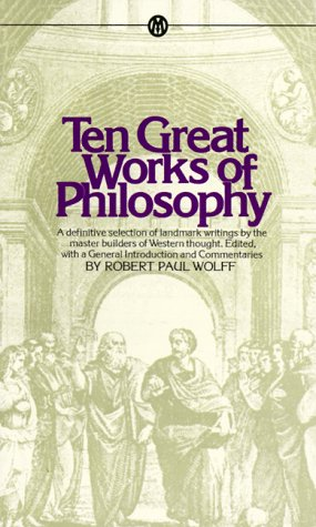 9780451625779: Ten Great Works of Philosophy (Mentor Series)
