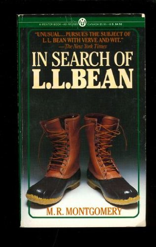 9780451625830: In Search of L. L. Bean (Mentor Series)