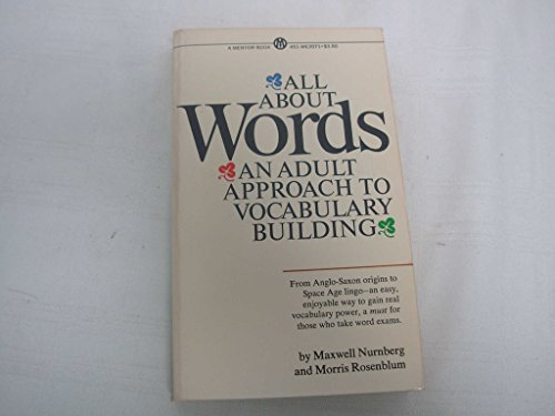 9780451625984: All About Words: An Adult Approach to Vocabulary Building (Mentor Series)