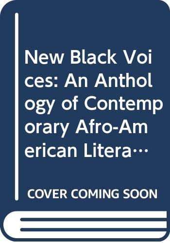 9780451626172: New Black Voices: An Anthology of Contemporary Afro-American Literature