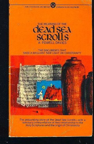 9780451626196: The Meaning of the Dead Sea Scrolls (Mentor Series)