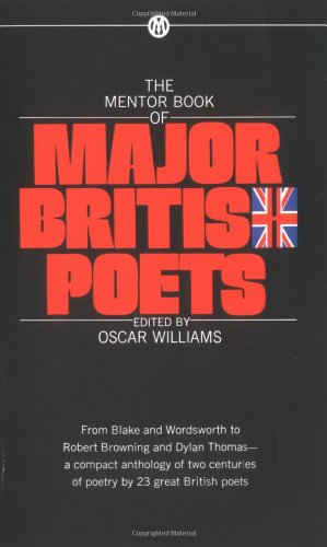 9780451626370: The Mentor Book of Major British Poets