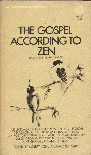 9780451626387: The Gospel According to Zen: Beyond the Death of God (Mentor Series)