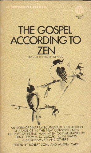 9780451626387: The Gospel According to Zen: Beyond the Death of God (Mentor)