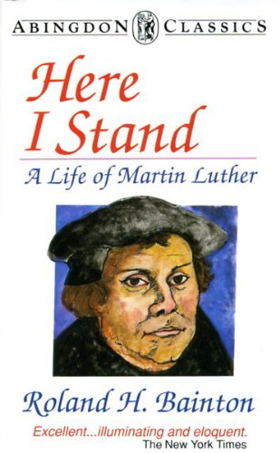 9780451626431: Here I Stand: A Life of Martin Luther (Mentor Series)