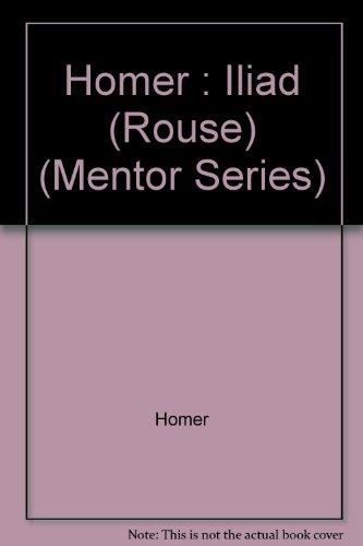 9780451626455: The Iliad (Mentor Series)
