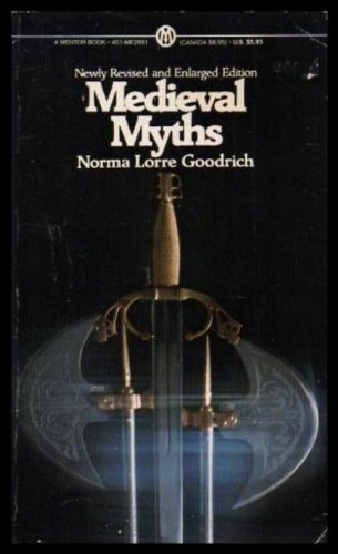 9780451626615: The Medieval Myths (Mentor)