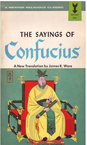 9780451626721: The Sayings of Confucius (Mentor Series)