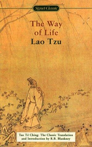 Tao Te Ching: The Way of Life: Lao Tzu