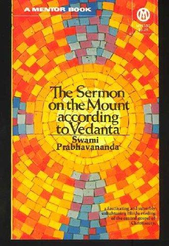 9780451626790: The Sermon on the Mount According to Vedanta (Mentor Series)