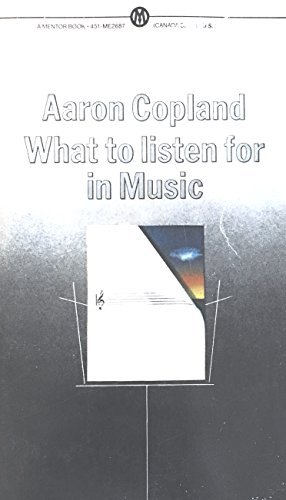 What to Listen for in Music (Mentor): Aaron Copland