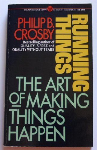 9780451626899: Crosby Philip B. : Running Things (Mentor Series)