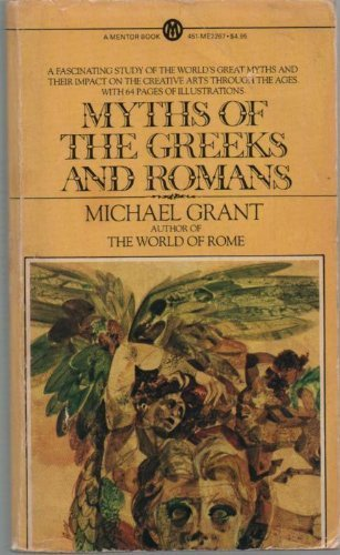 9780451626936: Myths of the Greeks and Romans (Mentor Series)