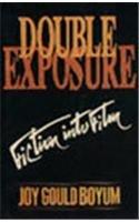 9780451626950: Double Exposure: Fiction Into Film
