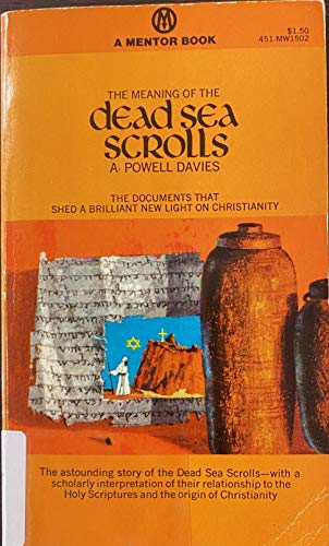 9780451627049: The Meaning of the Dead Sea Scrolls