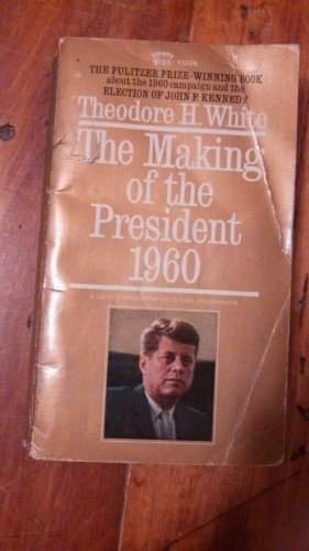 9780451627162: White Theodore H. : Making of the President 1960 (Mentor Series)