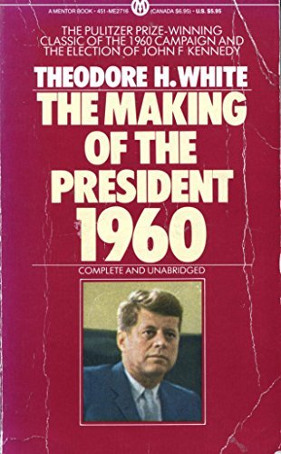 9780451627162: The Making of the President 1960 (Mentor Series)