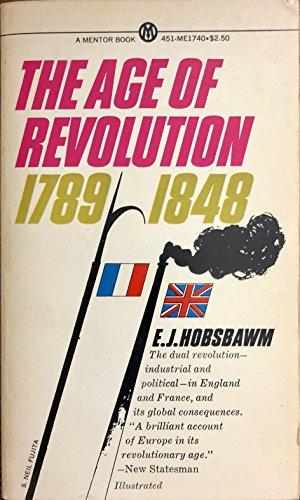9780451627209: Hobsbawm E.J. : Age of Revolution:Europe 1789-1848 (Mentor Series)