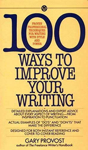 9780451627216: 100 Ways to Improve Your Writing: Proven Professional Techniques for Writing with Style and Power