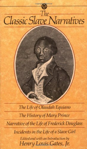 9780451627261: The Classic Slave Narratives: The Life of Olaudah Equiano / The History of Mary Prince / Narrative of the Life of Frederick Douglass