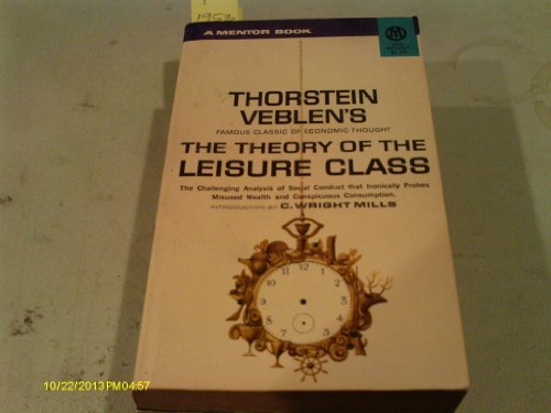 9780451627414: The Theory of the Leisure Class (Mentor Series)
