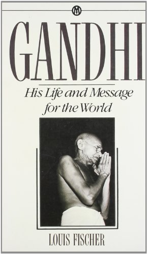 9780451627421: Gandhi: His Life and Message for the World
