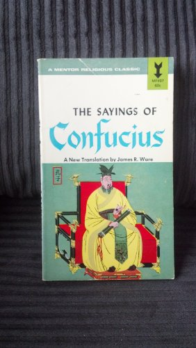 9780451627636: The Sayings of Confucius (Mentor Series)