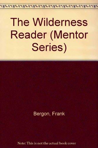 9780451627667: The Wilderness Reader (Mentor Series)