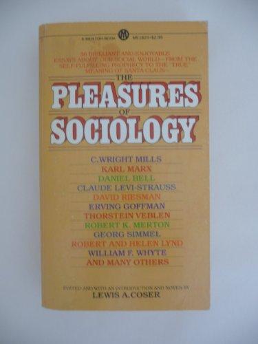 9780451627698: The Pleasures of Sociology