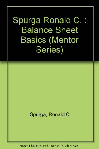 9780451627742: Balance Sheet Basics (Mentor Series)