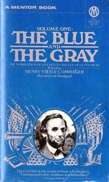 The Blue and the Gray, Vol. 1: Commager, Henry Steele