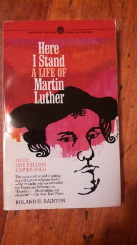 9780451627827: Here I Stand a Life of Martin Luther