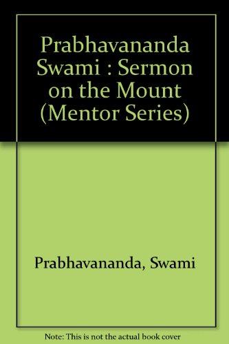 9780451628299: The Sermon on the Mount According to Vedanta (Mentor Series)