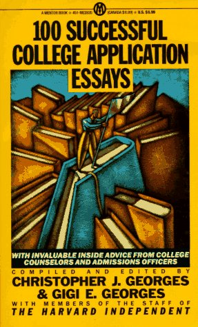 9780451628350: 100 Successful College Application Essays (Mentor Series)