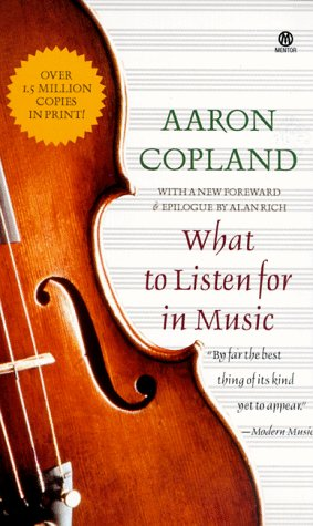 9780451628800: What to Listen for in Music