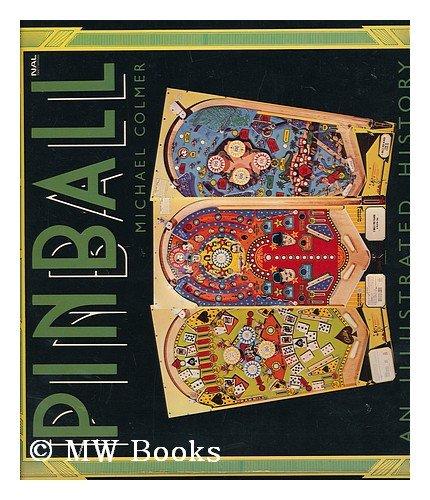 9780451799661: Pinball an Illustrated History