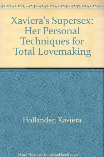 9780451799678: Xaviera's Supersex: Her Personal Techniques for Total Lovemaking