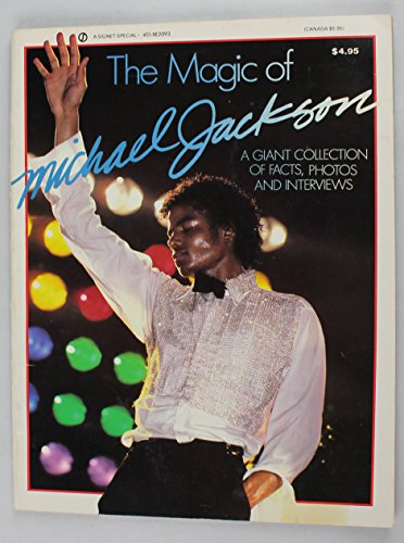 9780451820938: The Magic of Michael Jackson a Giant Collection of Facts, Photos, and Interviews