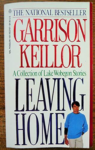 Leaving Home: Keillor, Garrison