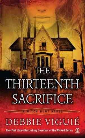 9780451951120: The Thirteenth Sacrifice 18-Copy Solid Floor Display (Witchhunt Novel)