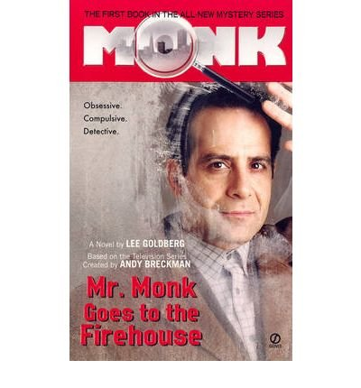 9780451994509: Mr. Monk Goes to the Firehouse