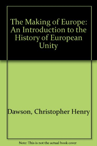 9780452004023: The Making of Europe: An Introduction to the History of European Unity