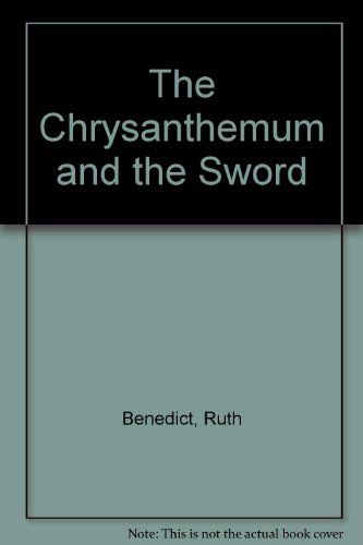 9780452004030: The Chrysanthemum and the Sword [Paperback] by Benedict, Ruth
